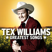 Tex Williams Greatest Songs by Tex Williams