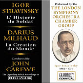 Stravinsky: The Soldier's Tale (L'Histoire du Soldat) & Milhaud: La Creation du Monde by London Symphony Orchestra