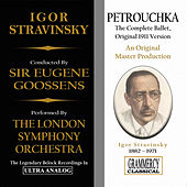 Stravinsky: Petrouchka, Ballet (Original 1911 Version) by London Symphony Orchestra