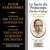 Stravinsky: Le Sacre du Printemps (The Rite of Spring) by London Symphony Orchestra