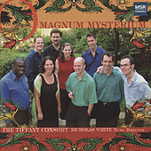 O Magnum Mysterium - O Great Mystery by Tiffany Consort