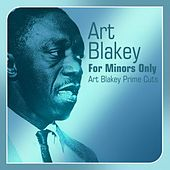 For Minors Only (Art Blakey Prime Cuts) by Art Blakey