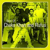 Chaka Khan and Rufus (Best Of) by Chaka Khan