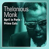 April In Paris (Prime Cuts) by Thelonious Monk
