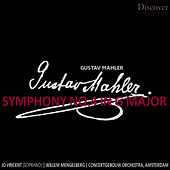 Mahler: Symphony No. 4 in G Major by Concertgebouw Orchestra of Amsterdam
