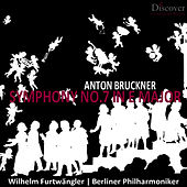 Bruckner: Symphony No. 7 in E Major by Berliner Philharmoniker