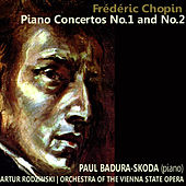 Chopin: Piano Concertos No. 1 and No. 2 by Orchestra of The Vienna State Opera