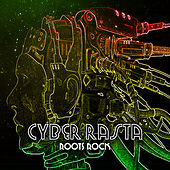 Cyber Rasta Roots Rockaz by Various Artists
