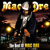 The Best of Mac Dre, Vol. 5 by Mac Dre
