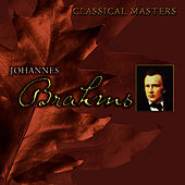 Classical Masters Vol. 8: Johannes Brahms by Johannes Brahms