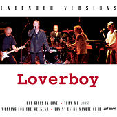 Loverboy: Extended Versions by Loverboy