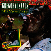Willow Tree by Gregory Isaacs