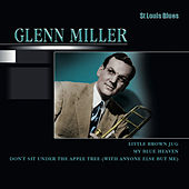 St Louis Blues by Glenn Miller