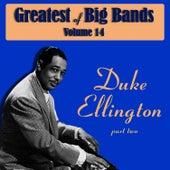 Greatest Of Big Bands Vol 14 - Part 2 by Duke Ellington
