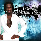Missing You - Single by I-Octane