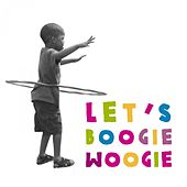 Let's Boogie Woogie von Various Artists