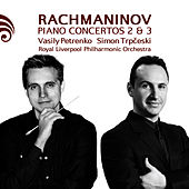 Rachmaninov: Piano Concertos 2 & 3 by Royal Liverpool Philharmonic Orchestra