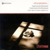 Vocal Music (Renaissance) - Appenzeller, B. / Josquin Des Prez / Spinacino, F. / Ockeghem, J. / Agricola, A. / Paumann, C. / Compere, L. by Chant 1450