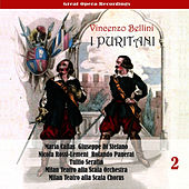 Vincenzo Bellini: I Puritani (Callas, di Stefano, Rossi-Lemeni, Panerai , Serafin ) [1953], Volume 2 by Maria Callas