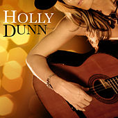 Holly Dunn by Holly Dunn