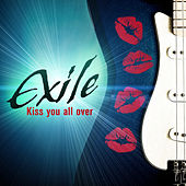 Kiss You All Over by Exile
