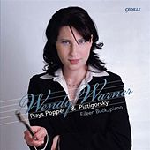 Popper, D.: Suite for Cello and Piano / 3 Pieces / Im Walde / Piatigorsky, G.: Variations On A Theme of Paganini by Wendy Warner