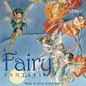 Fairy Fantasy (A) (Music and Verse of Fairyland) by Various Artists