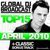 Global DJ Broadcast Top 15 - April 2010 by Various Artists