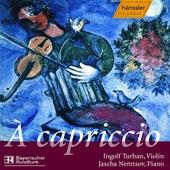 Paganini / Achron: 24 Caprices (Excerpts) / Achron: Suite Bizarre by Jascha Nemtsov