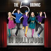 The 5 Browns In Hollywood by The 5 Browns