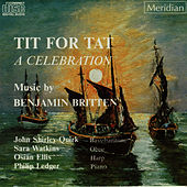 Tit for Tat - A Celebration by John Shirley-Quirk