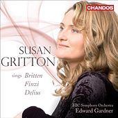 Susan Gritton sings Finzi, Britten and Delius by Susan Gritton