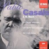 Bach: Cello Suites by Pablo Casals