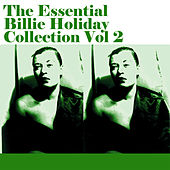 The Essential Billie Holiday Collection Vol 2 by Billie Holiday