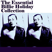 The Essential Billie Holiday Collection Vol 1 by Billie Holiday