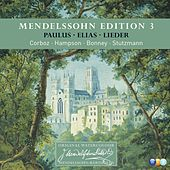 Mendelssohn Edition Volume 3 - Oratorios & Lieder by Various Artists