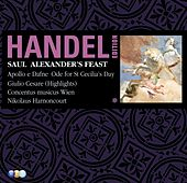 Handel Edition Volume 7 - Saul, Alexander's feast, Ode for St Cecilia's Day, Utrecht Te Deum, Apollo e Dafne, Giulio Cesare by Nikolaus Harnoncourt