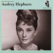 Music From The Films Of Audrey Hepburn by Audrey Hepburn
