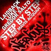 Step By Step feat Mavis Acquah by Laidback Luke