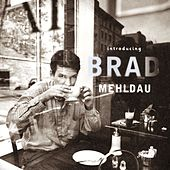 Introducing Brad Mehldau by Brad Mehldau