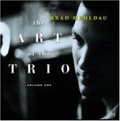 The Art Of The Trio, Volume One by Brad Mehldau