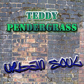 The Urban Soul Series - Teddy Pendergrass by Teddy Pendergrass