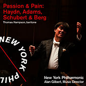 Passion & Pain: Adams, Haydn & Schubert by New York Philharmonic