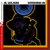 Weighing In (Digitally Remastered) by Al Wilson