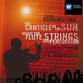 Gubaidulina - The Canticle of the Sun/Music for Flute, Strings & Percussion by Various Artists