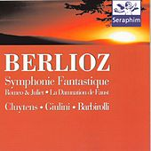 Berliotz: Symphony Fantastique/Romeo & Juliet - Cluytens/Giulini/Barborolli by Various Artists