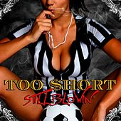 Still Blowin' by Too $hort