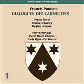 Poulenc: Dialogues des Carmelites (1956), Volume 1 by Paris Opera Chorus