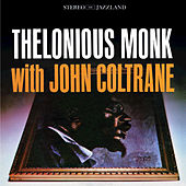 Thelonious Monk with John Coltrane by John Coltrane