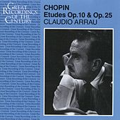 Etudes Op 10 & Op 25 - Chopin by Claudio Arrau